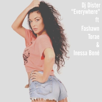 Track: DJ Dister ft. Fashawn, Torae & Inessa Boné - Everywhere