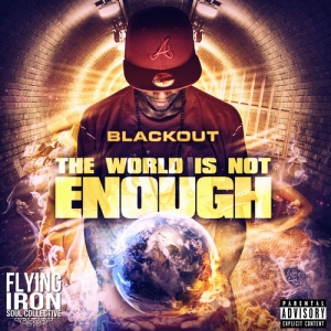 00 - Blackout_The_World_Is_Not_Enuff-front-large